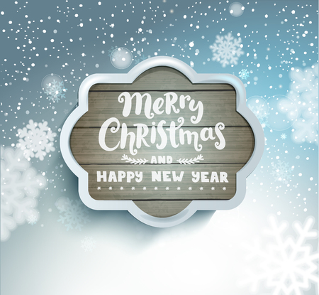 Merry Christmas and Happy New Year lettering in a grey wooden frame on blurred snowy background with snowflakes.Vector illustration. Illustration
