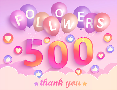 Thank you 500 followers banner. Thanks followers congratulation card. Vector illustration for Social Networks. Web user or blogger celebrates and tweets a large number of subscribers. Illusztráció