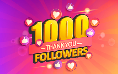 Thank you 1000 followers banner.Thanks followers congratulation card,gradient background.Vector illustration for Social Networks.Web user or blogger celebrates and tweets a large number of subscribers