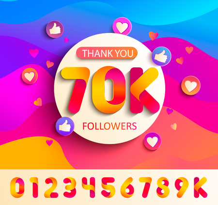 Set of numbers for Thanks followers template design.Thank you 70K followers congratulation card on wavy background with thumb up, hearts, likes.Vector for Social Networks,Web user,bloggers,subscribers Illusztráció