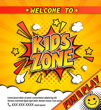 Bannière d'invitation de zone pour enfants dans une bulle d'explosion de boom comique sur fond de demi-teinte jaune avec sunburst. Affiche de bienvenue pour s'amuser et jouer. Modèle pour flyers, cartes de conception, emblème ou logo. Vecteur