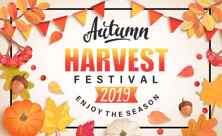 Autumn Harvest Festival banner for fall fest 2019.Background with place for text surrounded by seasonal fall leaves,rowan,pumpkin, flags for nice holiday.Perfect for prints,flyers,invitations.Top view Stock Illustratie