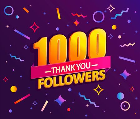 Thank you 1000 followers,thanks banner.First 1K follower congratulation card with geometric figures,lines,squares,circles for Social Networks.Web blogger celebrate a large number of subscribers.Vector Иллюстрация