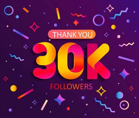 Thank you 30000 followers,thanks banner.30K follower congratulation card with geometric figures,lines,squares,circles for Social Networks.Web blogger celebrates a large number of subscribers. Vector