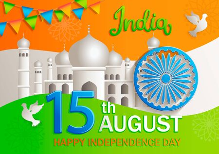 Banner for celebrating Independence Day of India. Happy holiday on 15th August. Background with national colors, Ashoka Wheel, flags,taj mahal and doves. Great for posters, flyers, cards.Vector Illustration