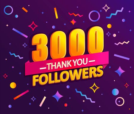 Thank you 3000 followers,thanks banner.First 3K follower congratulation card with geometric figures,lines,squares,circles for Social Networks.Web blogger celebrate a large number of subscribers.Vector Illustration