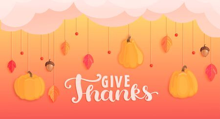 Give thanks banner for happy holiday.Pumpkins, fall leaves, rowan berries and acorns hanging from the clouds. Template for cards, perfect for prints,flyers, invitations, greetings.Vector illustration.