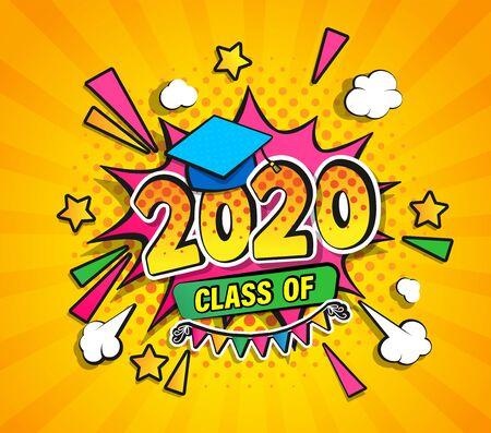 Classe de 2020, bannière de remise des diplômes avec bulle de discours Boom comique dans un style rétro pop art sur fond de demi-teintes sunburst. Illustration vectorielle pour salutations, flyers, invitation, affiches, brochure. Vecteurs