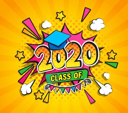 Class of 2020, graduation banner with comic Boom speech buble in retro pop art style on sunburst halftone background. Vector illustration for greetings, flyers, invitation, posters, brochure.