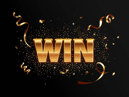 Golden win banner for winners of poker, cards, roulette and lottery. Great template with gold confetti for flyers, greetings, congratulations and posters. Vector illustration.