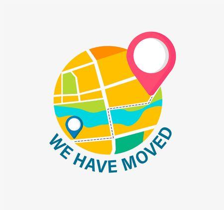 Nos hemos mudado, concepto de oficina de reubicación, negocio. Nueva dirección con alfiler en el mapa. Anuncio de cambio de ubicación. Hemos movido el mensaje, la navegación al nuevo lugar. Ilustración vectorial. Ilustración de vector