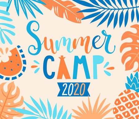 Summer camp 2020 inviting banner with tropical leaves, watermelon and pineapple. Interesting adventure on holiday, educational camping to making scouts.Outdoor recreation for kids.Vector illustration.