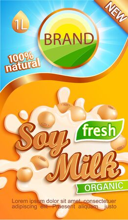 Soy milk label for your brand. Natural and fresh drink,beans in a milk splash.Logo, sticker, emblem for stores, packaging and advertising.Template for your design.Vector illustration. Logo