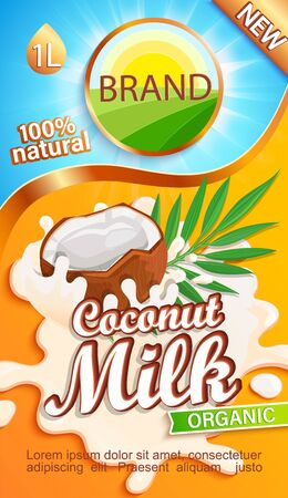 Coconut milk label for your brand. Natural and fresh drink,half a coco in a milk splash.Logo, sticker, emblem for stores, packaging and advertising.Template for your design.Vector illustration. Vettoriali
