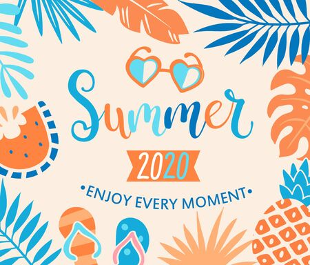 Summer 2020 welcome banner with tropical leaves, watermelon and pineapple,sunglasses. Interesting vacation on holiday, Enjoy every moment of hot season.Vector illustration. Vettoriali