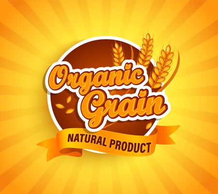 Organic grain label, natural natural product on gold sunburst background for your brand, logo, template, label, emblem for groceries, stores, packaging and advertising, marketing. Vector illustration