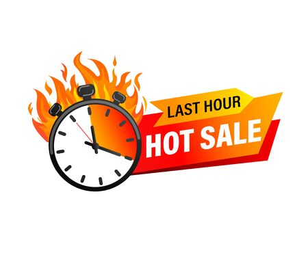 Last hour offer banner. Sale countdown badge. Hot sales limited time only. Just now discount promotions. Promo sticker, label for advertise and design. Stopwatch in fire.Vector illustration. 矢量图像