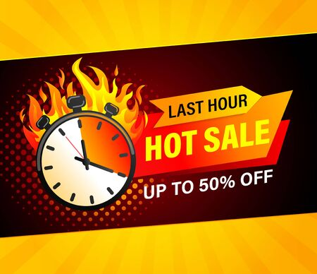 Last hour hot sale banner. Sales countdown badge. Clearance limited time only. Just now discount promotions. Promo sticker, label for advertise and design. Stopwatch in fire.Vector illustration. 矢量图像