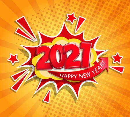 2021 comic text speech bubble in clouds on sunburst background. New year banner in pop art cartoon style for your seasonal holidays flyers, greetings and invitations, congratulations and cards. Vector