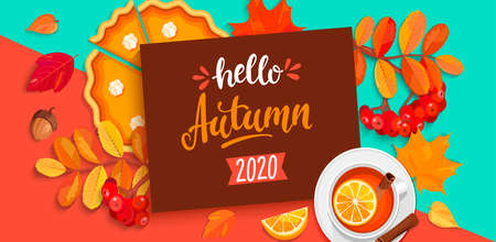 Hello autumn 2020, lettering with fall elements on geometric background with pupmkin pie, hot tea with cinnamon and autumn leaves. Vector illustration. Ilustração