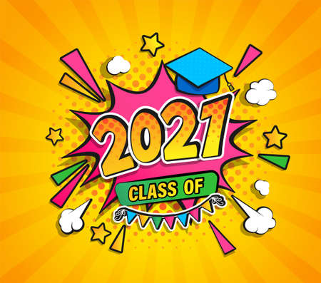 Class of 2021, graduation banner with comic Boom speech buble in retro pop art style on sunburst halftone background. Vector illustration for greetings, flyers, invitation, posters, brochure.