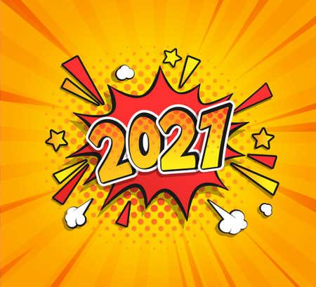 2021 New Year Comic Boom speech bubble in retro pop art style on sunburst halftone background. Vector illustration for banner, greetings card, flyers, invitation, posters, brochure, calendars. 矢量图像