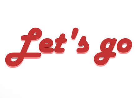 let: Let s go Stock Photo