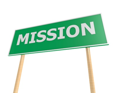 Mission sign board Stock Photo
