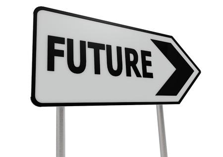 future sign: Future road sign
