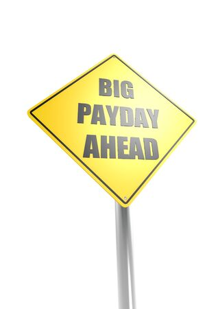 Big payday ahead Stock Photo - 16637591