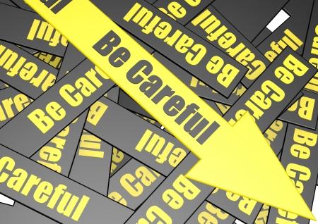 be careful: Be careful banner