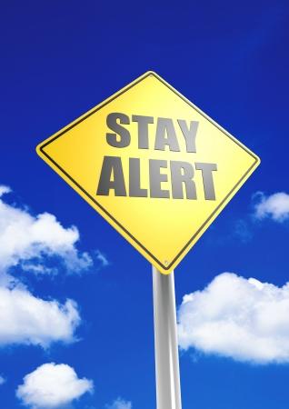 stay alert: Stay alert Stock Photo