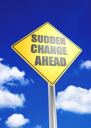 Sudden Change ahead Stock Photo