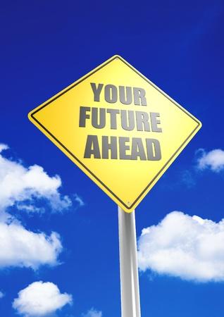 Your future ahead Stock Photo - 18514818