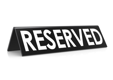 reserved: Reserved in black