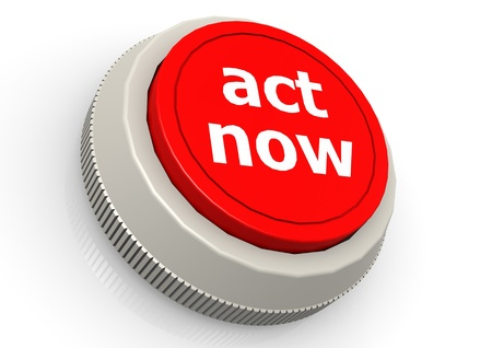 Act now button photo