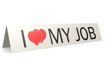I love my job card