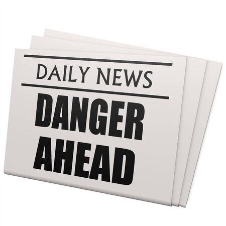 danger ahead: Newspaper danger ahead