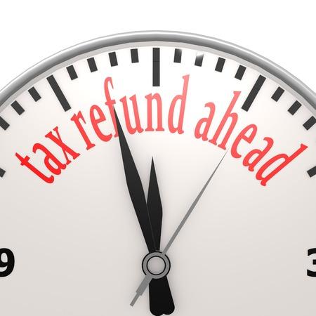 refund: Tax refund ahead clock