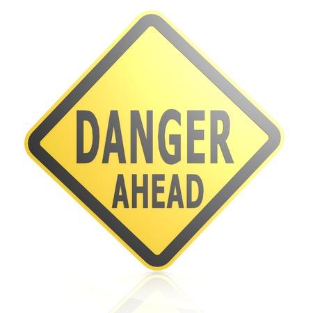danger ahead: Danger ahead road sign