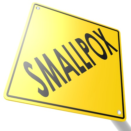 smallpox: Smallpox road sign image with hi-res rendered artwork that could be used for any graphic design. Stock Photo