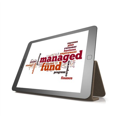 managed: Managed fund word cloud on tablet image with hi-res rendered artwork that could be used for any graphic design. Stock Photo