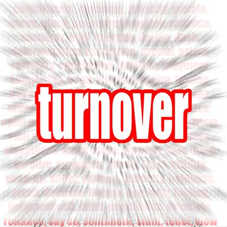 current account: Turnover word cloud image with hi-res rendered artwork that could be used for any graphic design. Stock Photo
