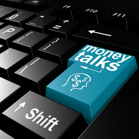 talks: Money talks word on the blue enter keyboard image with hi-res rendered artwork that could be used for any graphic design.