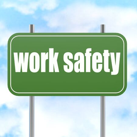 lawsuit: Work safety on green road sign image with hi-res rendered artwork that could be used for any graphic design. Stock Photo