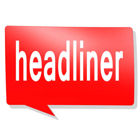headliner: Headliner word on red speech bubble image with hi-res rendered artwork that could be used for any graphic design. Stock Photo