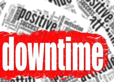 downtime: Word cloud downtime image with hi-res rendered artwork Stock Photo