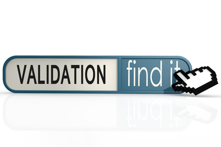 validation: Validation word on the blue find it banner image with hi-res rendered artwork that could be used for any graphic design. Stock Photo