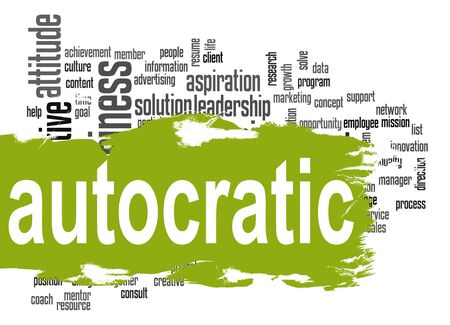autocratic: Autocratic word cloud with green banner image with hi-res rendered artwork that could be used for any graphic design. Stock Photo