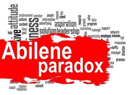 social actions: Abilene Paradox word cloud with red banner image with hi-res rendered artwork that could be used for any graphic design.
